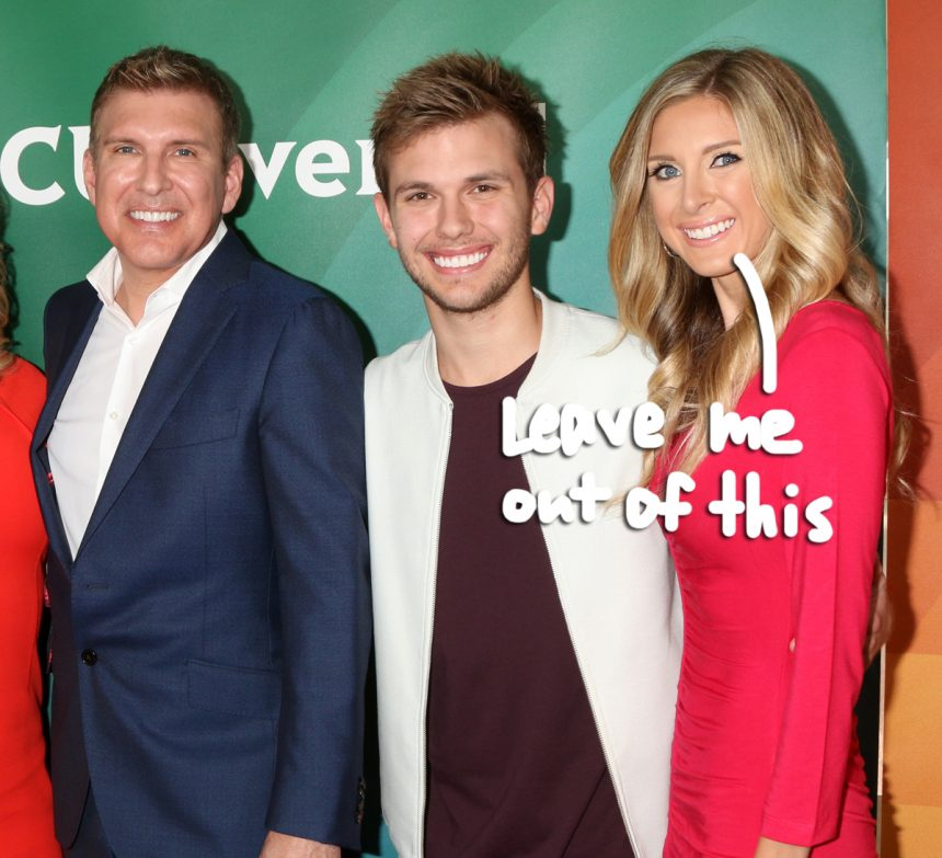Todd Chrisley's Estranged Daughter Claims He Extorted Her Over A Sex Tape Amid Family Tax Drama!